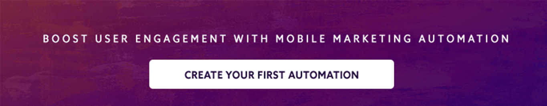 CTA mobile marketing automation