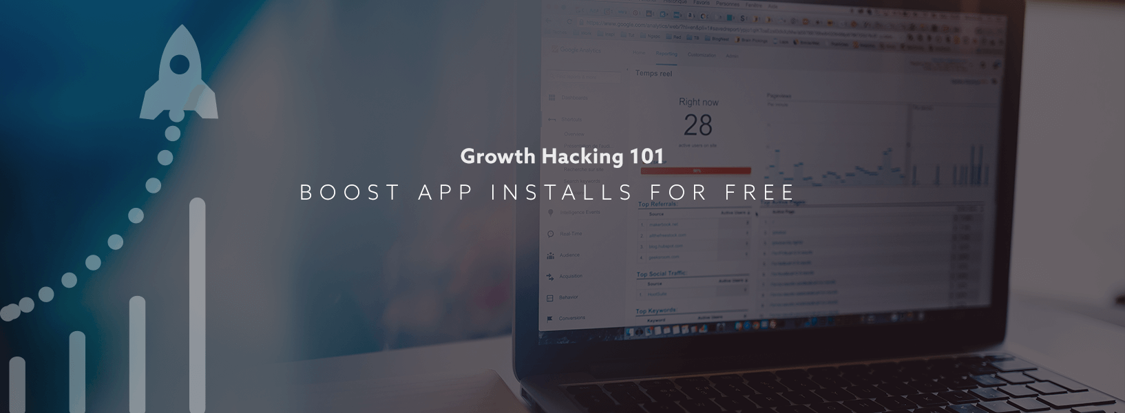 Growth Hacking 101: How To Boost App Installs For FREE!