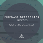 firebase_deprecates_invites