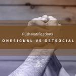 onesignal_vs_getsocial_banner